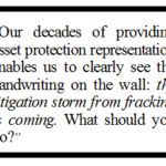 FRACKING: The Coming Litigation Storm…